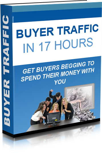 Buyer Traffic in 17 Hours eBook