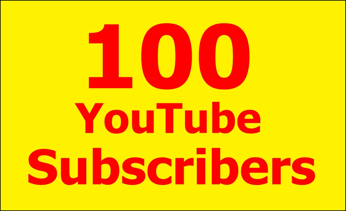100 Real Youtube subscribers within 24 hours