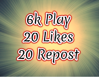 Get 6k High Retention Plays,20 Likes,20 Repost   within 24 Hours