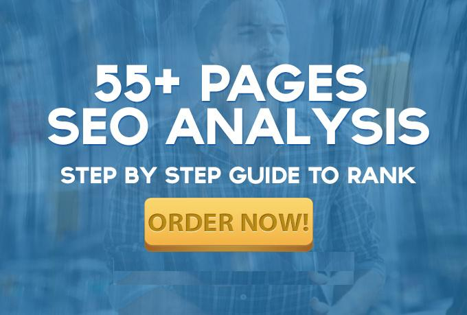 **do Killer SEO Report of 55 Pages for Ranking **