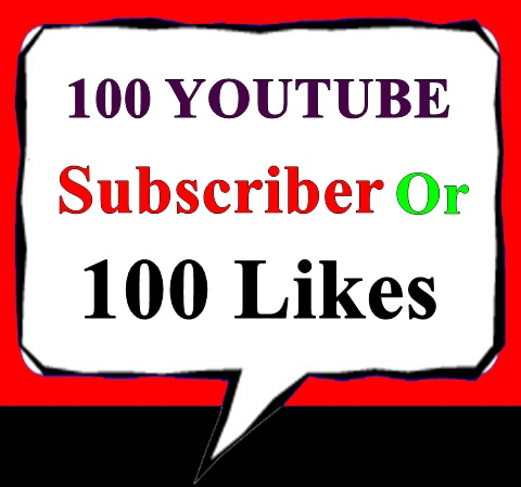 100 Youtube Subscriber Or 100 Likes Non Drop