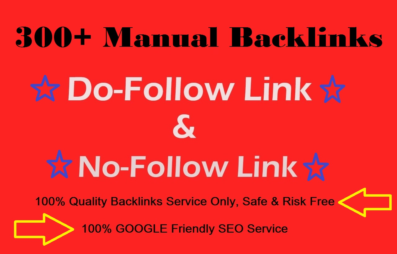 Maual Submit 300 High Page Rank 2 to 9 Dofollow and Nofolow Mix Backlinks and Very High Quality Work