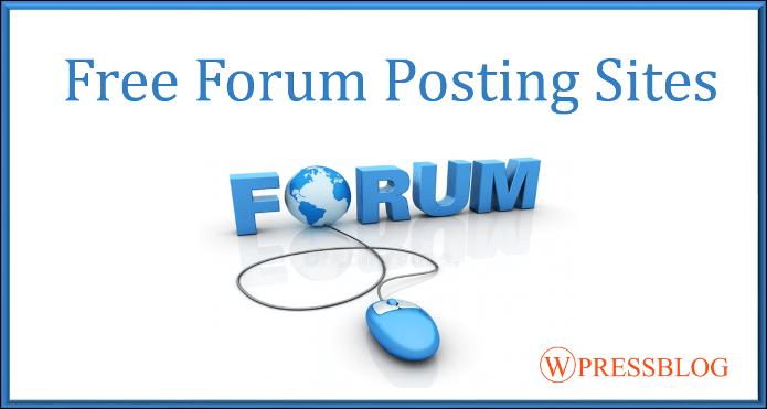 Free Top Forum Posting Sites List 2018