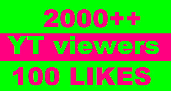 I will give you 2000+ HQ Real Human Yu+Tu ViewErs 70%+ Retention up to 1 Hrs 100 liks