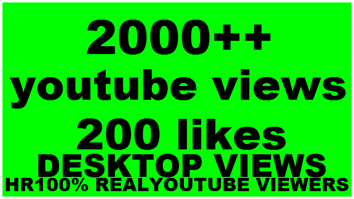 I will give you 2000+ HQ Real Human YouTube ViewErs 70%+ Retention up to 1 Hrs 100 liks