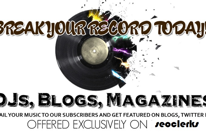 email Blast your Song or Video to 3000 DJs and 2000 Music Blogs