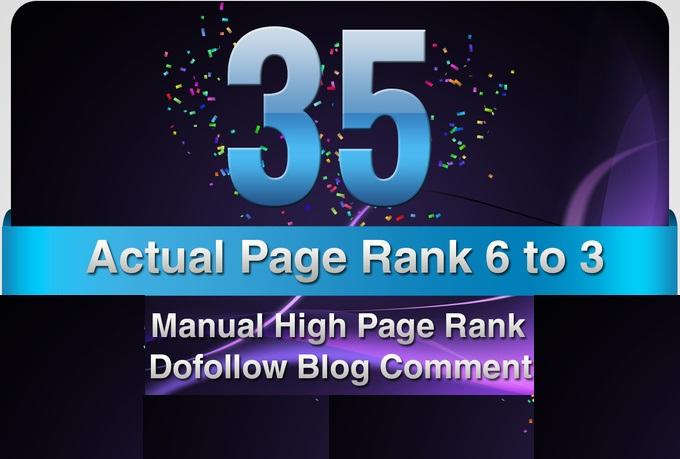 provide 35 Manual DoFollow Blog Comment Actual PR 6 T...