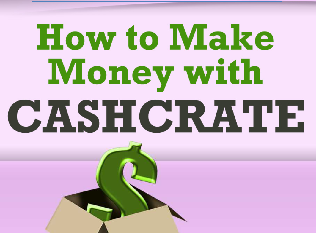 How to Make Money with CashCrate eBook