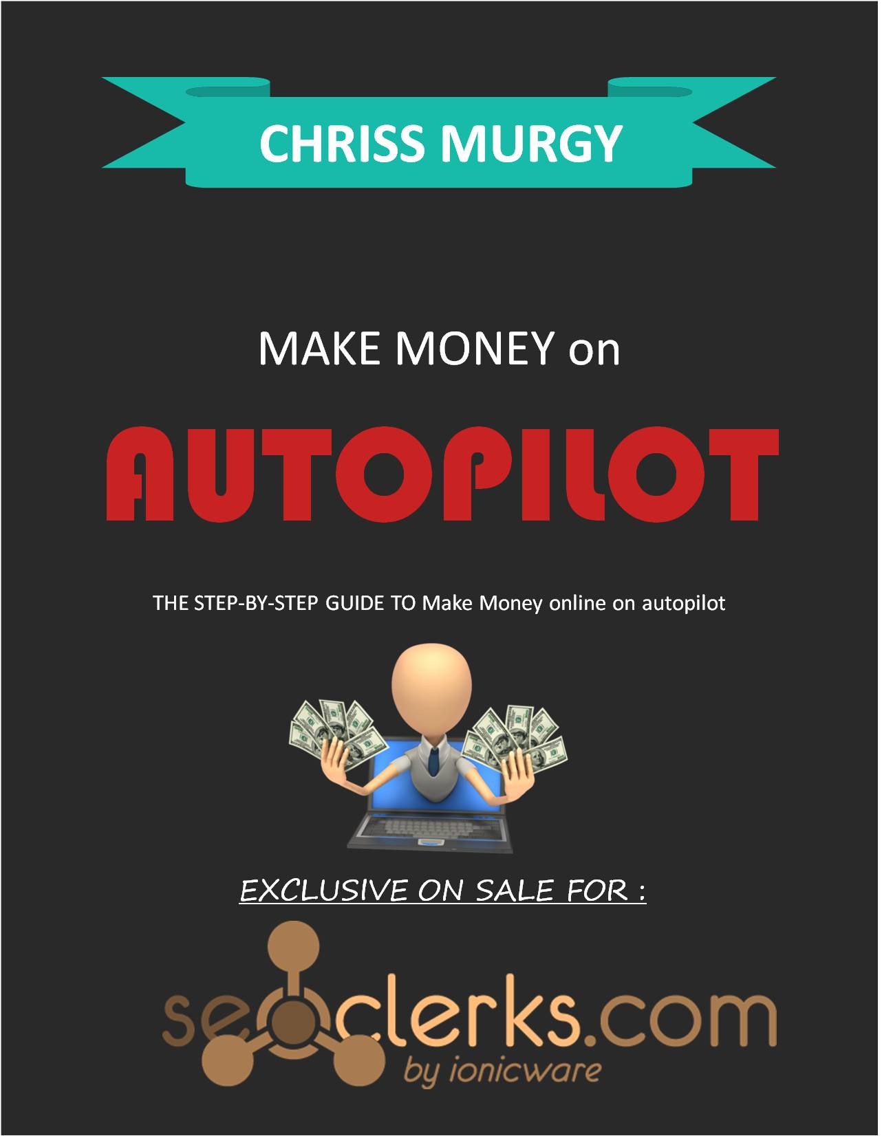 Make Money on AUTOPILOT eBook