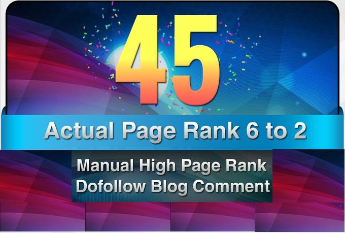 provide 45 Manual DoFollow Blog Comment Actual PR 6 T...