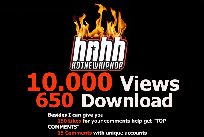 I will add 10000 Hotnewhiphop Views PLUS 650 Downloads