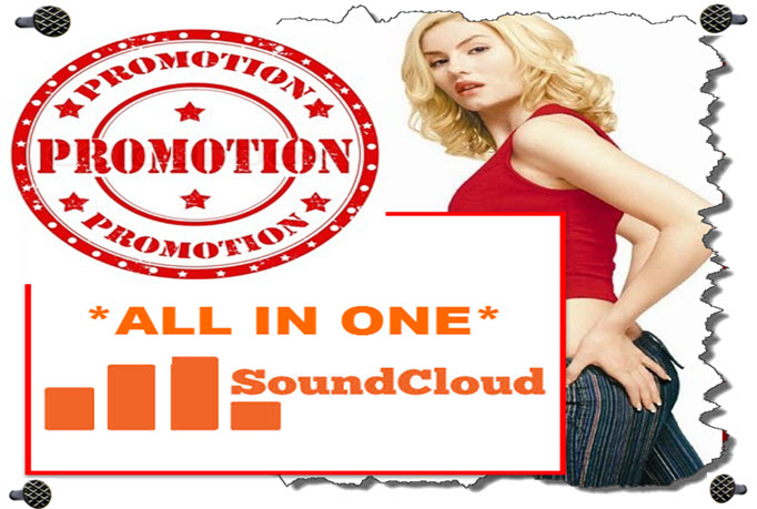 Give You All In One SOUNDCLOUD Promotion