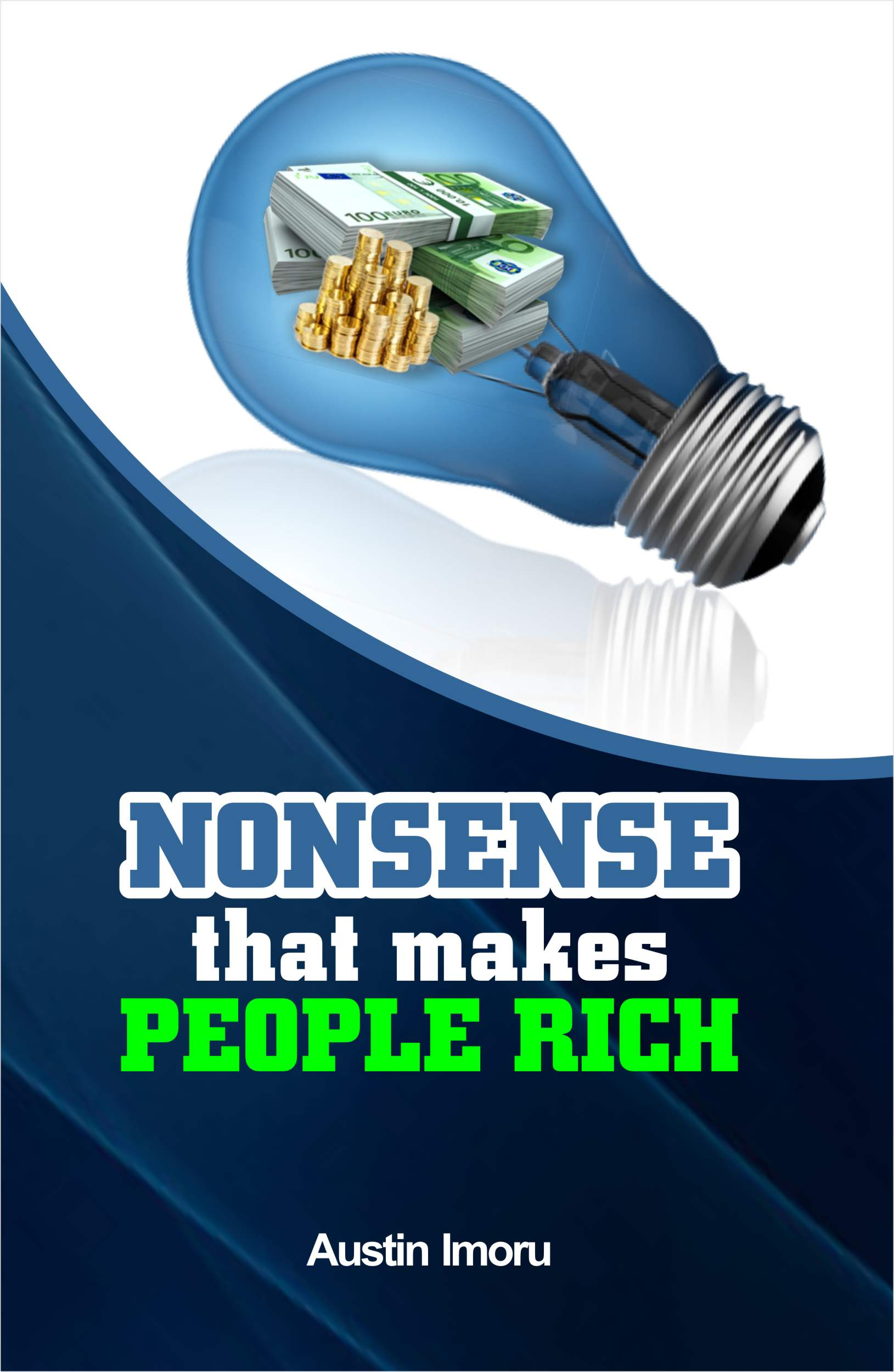 Nonsense makes People Rich eBook