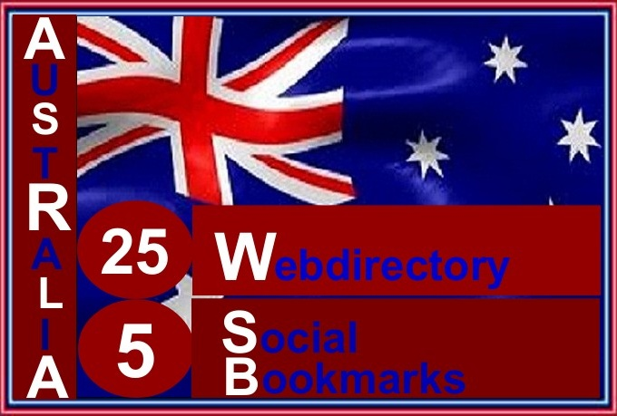 I will do Manually in top quality 26 australia webdirectory and 5 social bookmarks