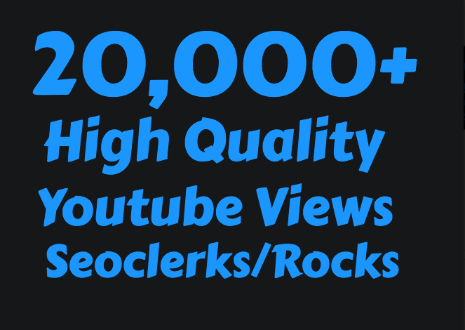 20,000+ Fast and Safe High Retention youtube view's and 100 Like's