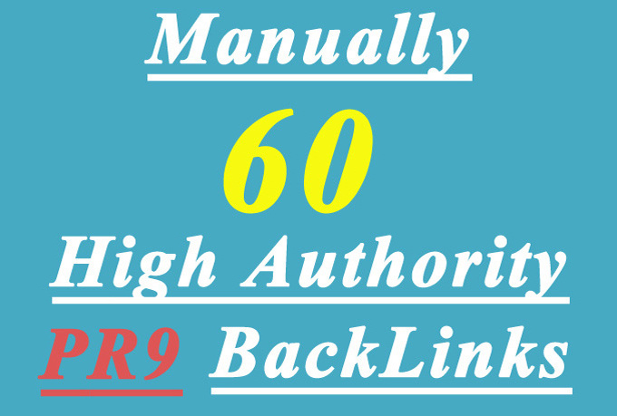 manually create 40 High AUTHORITY PR9 Backlinks Panda...
