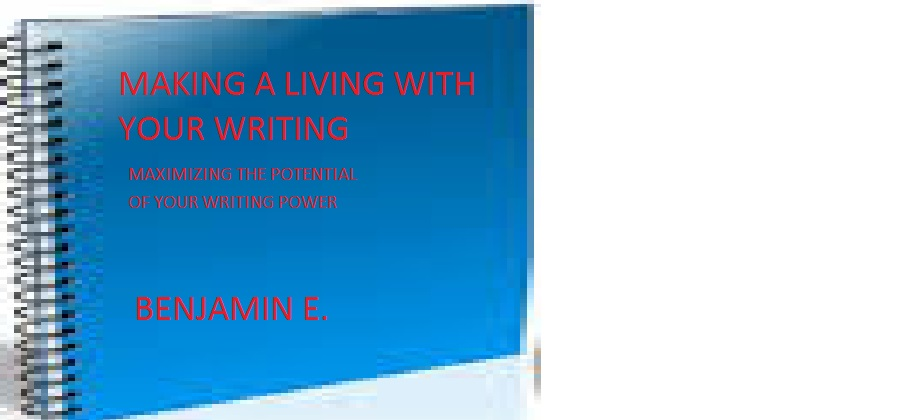 MAKING A LIVING WITH YOUR WRITING eBook