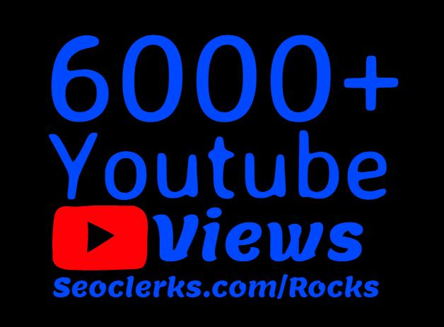Add 6000+ Super Fast High Retention Youtube views