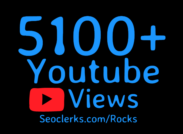 Add 5100 to 5500+ High Retention Youtube views