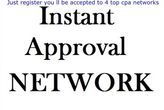 CPA networks that accept affiliates instantly