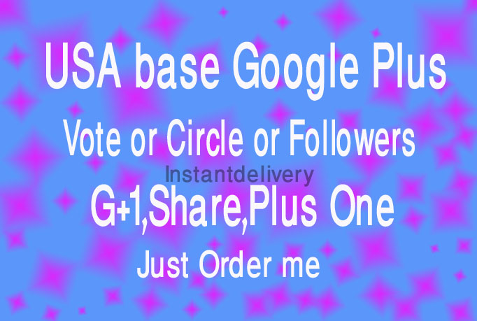 I will send You 100 Real Google plus Circles Valid