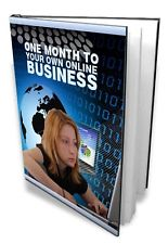 1 Month To Your Own Online Business eBook
