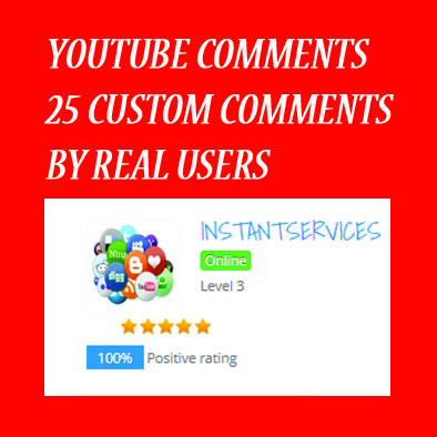 25 YOUTUBE CUSTOM  COMMENTS + 15 FREE LIKES