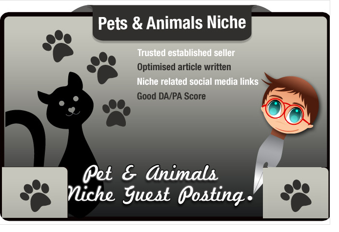write and Guest Post an SEO Optimised Article in the Pets Niche PA41 DA32