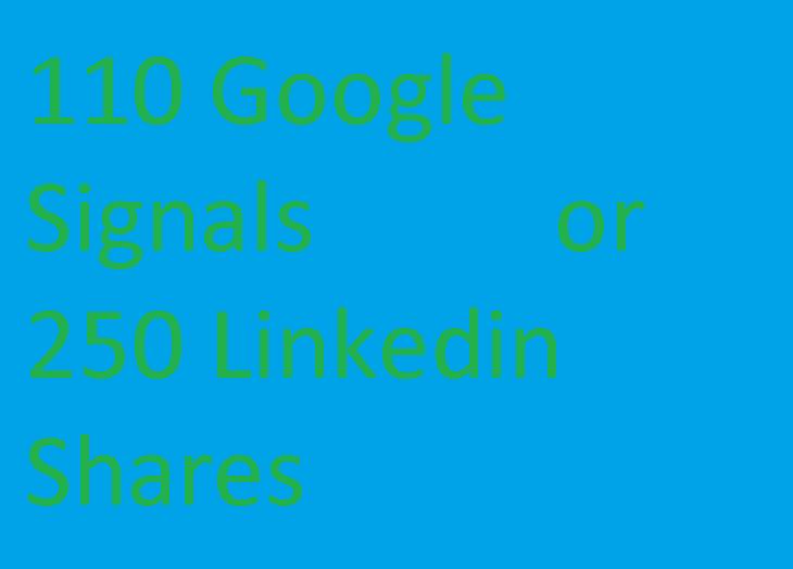 120 Google +plus+Share Seo Siganls or 250 +Linkedin .Shares