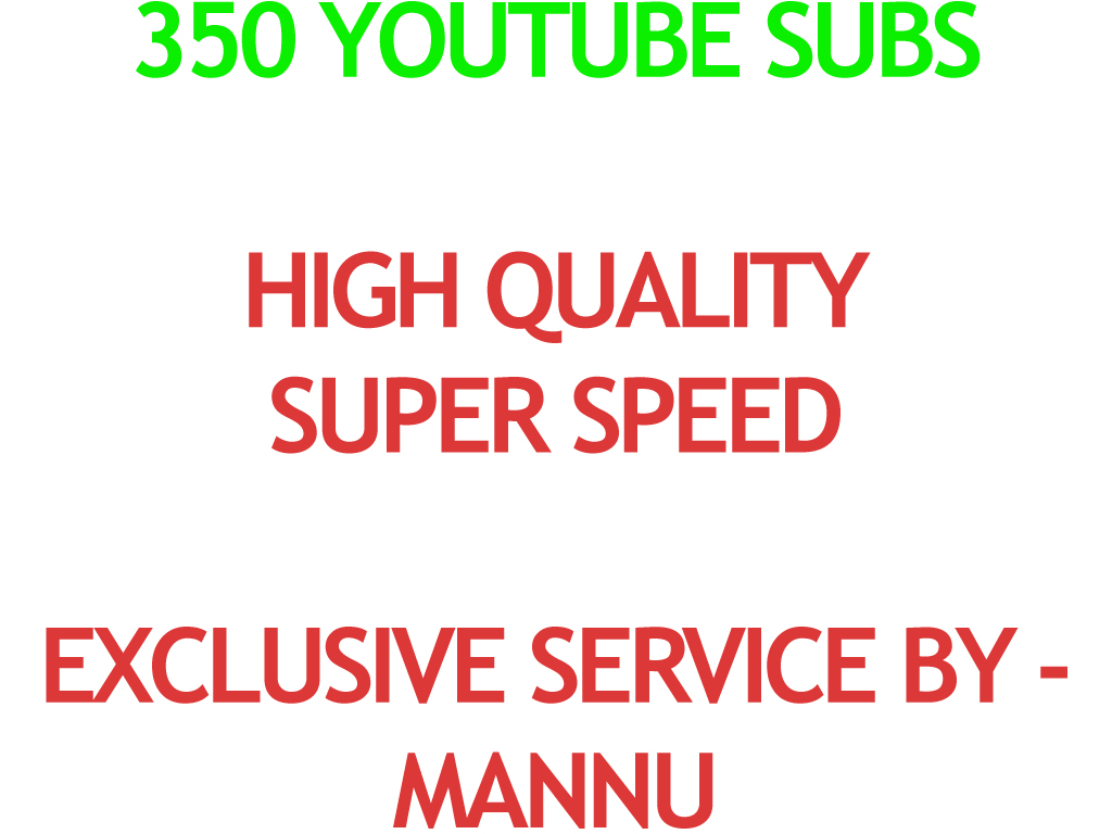 Real 350 Youtube Subs cribers