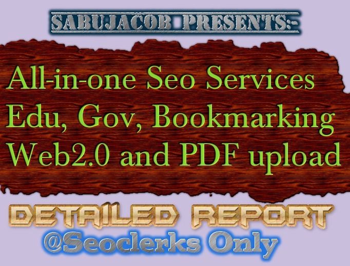 All in one Seo Bookmarking, PDF Upload,  Web2,  edu and Gov Links