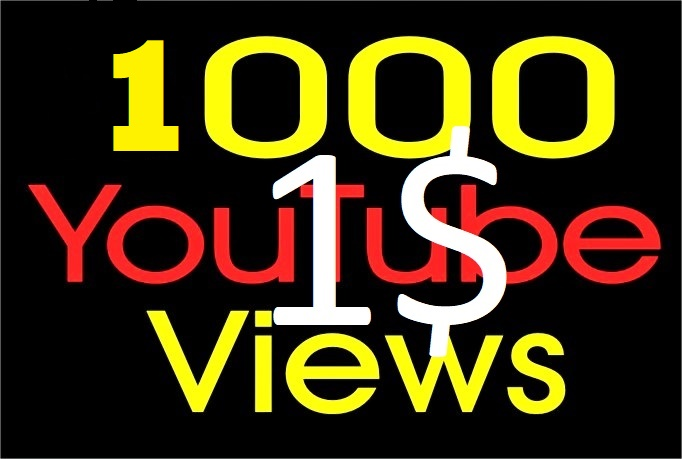 I will Add 1000+ High Quality Youtube views Fast Delivery