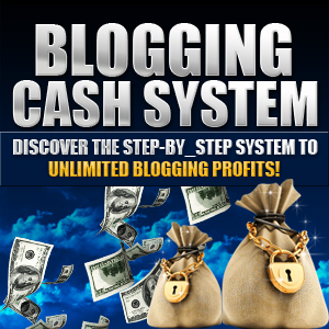 BLOGGING CASH SYSTEM eBook