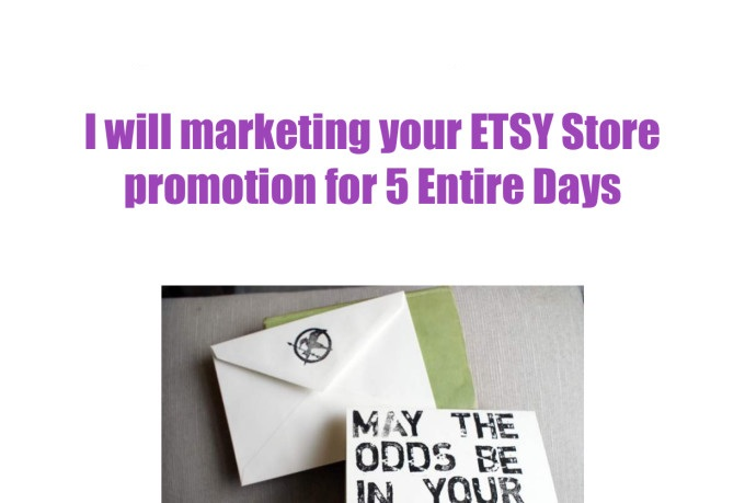 marketing your ETSY Store for 5 Entire Days