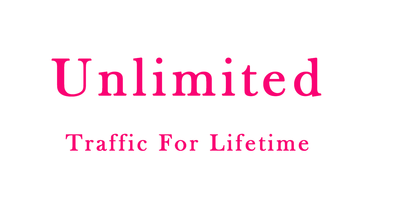 Bring You UNLIMITED TRAFFIC For Life