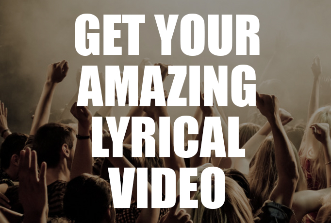 I will create an AMAZING lyrical music video for your song