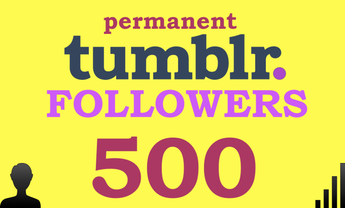 I will add 500 Permanent Tumblr Followers