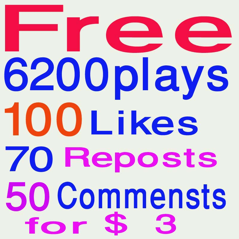 Free 6200 soundcloud play@s 100 like@s+ 70 repo@sts+50 comme@nts