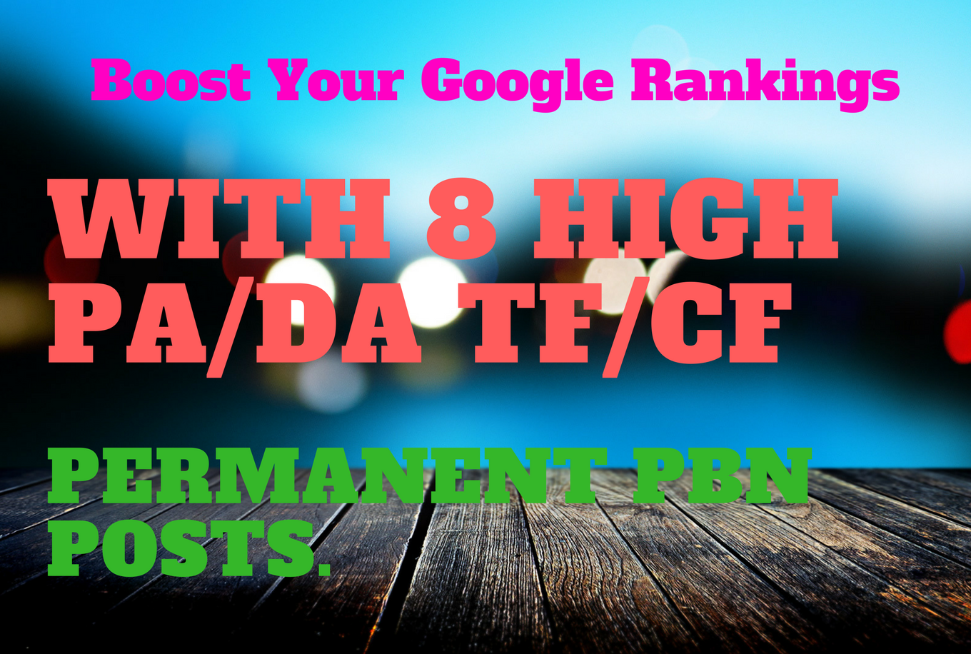 Get 8 High PBN Backlinks To Boost Your SERP