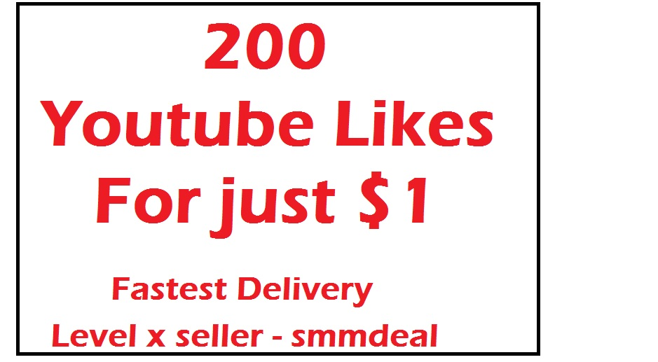 200 Youtube video likes fastest service