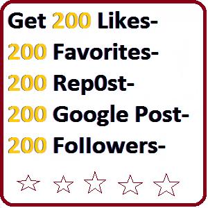 200 L1kes-Favorites Or Rep0st Or Google Post Or FoIIowers