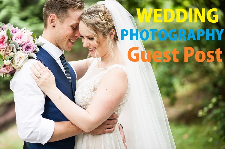 Publish a Guest Post on Wedding/Photography Niche Blog