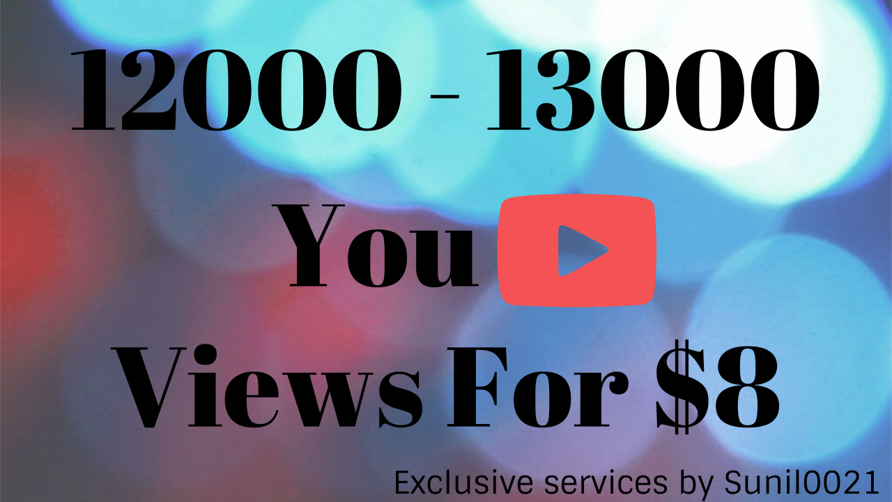 Instant 10000-11000 High Quality Desktop Youtube Vie ws