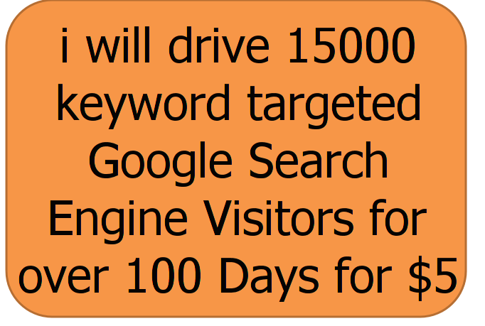 i will drive 15000 keyword targeted Google Search Engine Visitors for over 100 Days