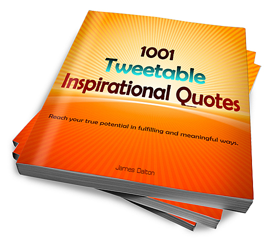 1001 Tweetable Inspirational Quotes