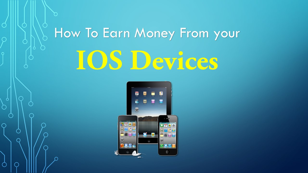 How to earn money from your IOS devices eBook