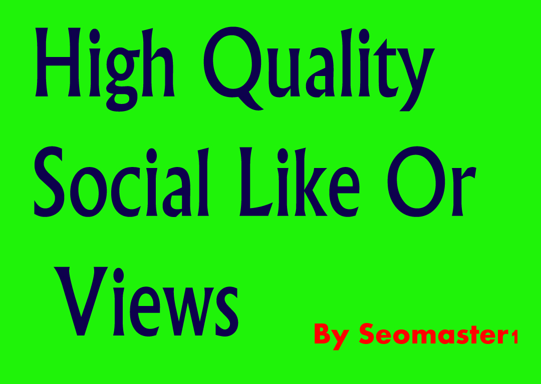 Instant 18000+High Quality post like /video views service