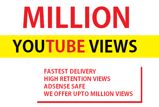 NON DROP SAFE ONE million Youtube video views, Fast delivery