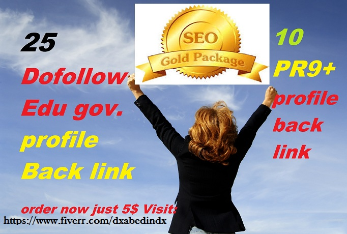 give you 25 dofollow edu,gov with 10 Pr9 profile backlinks