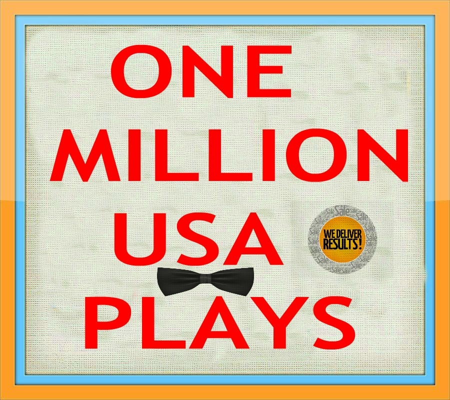 1 MILLION  USA  PLAY/S DONE IN 7 DAYS WEEKEND ONLY DEAL